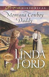 Montana Cowboy Daddy: A Single Dad Romance
