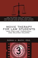 Movie Therapy for Law Students  and Pre law  Paralegal  and Related Majors  PDF