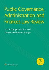 Public Governance, Administration and Finances Law Review in the European Union and Central and Eastern Europe – Vol. 1. No. 1. 2016