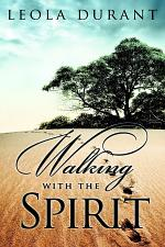 Walking With the Spirit