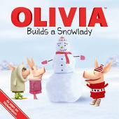 OLIVIA Builds a Snowlady: With Audio Recording
