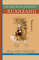 The Silk Road Journey With Xuanzang PDF
