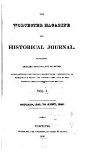The Worcester Magazine and Historical Journal: Containing Topographical and Historical Sketches of the Towns of Shrewsbury, Sterling, Leicester, Northborough, West Boylston, Paxton, Lancaster, and Other Paper Illustrating the Past and Present Condition of the County of Worcester, in the Commonwealth of Massachusetts