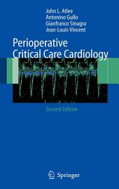 Perioperative Critical Care Cardiology: Edition 2