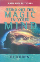 Bring Out the Magic in Your Mind PDF