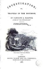 Investigation, Or, Travels in the Boudoir