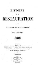 Histoire de la restauration: Volume5