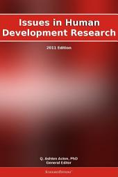 Issues in Human Development Research: 2011 Edition