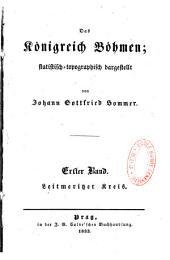 Das Königreich Böhmen, statistisch-topographisch dargestellt von Johann Gottfried Sommer,...