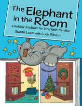 The Elephant in the Room: A Holiday Tradition for Interfaith Families