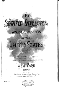 The Stamped Envelopes  Wrappers and Sheets of the United States