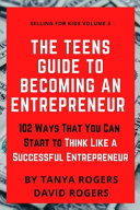 The Teens Guide to Becoming an Entrepreneur PDF