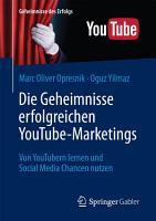 Die Geheimnisse erfolgreichen YouTube Marketings PDF