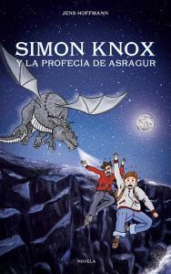 Simon Knox y la Profec  a de Asragur PDF