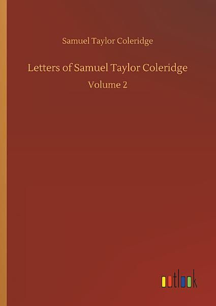Download Letters of Samuel Taylor Coleridge Book