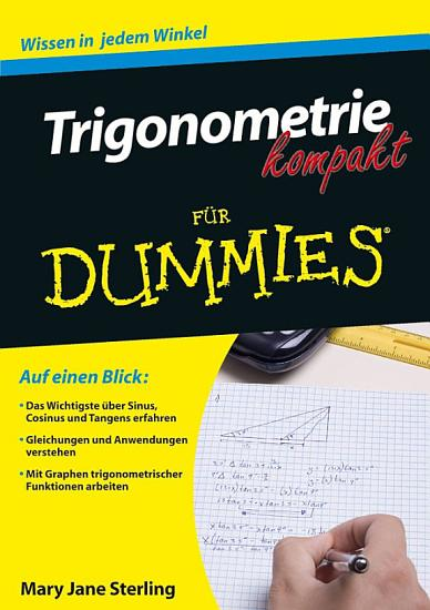 Trigonometrie kompakt f  r Dummies PDF