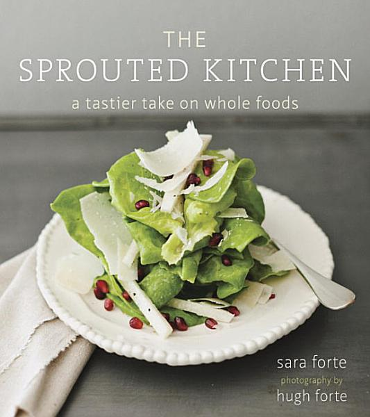 Download The Sprouted Kitchen Book