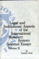 Legal and Institutional Aspects of the International Monetary System PDF