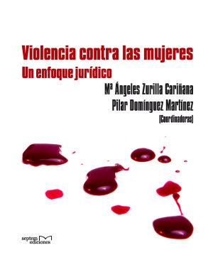 Violencia contra las mujeres   un enfoque jur  dico PDF