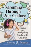 Parenting Through Pop Culture PDF
