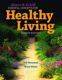 Alters and Schiff Essential Concepts for Healthy Living Book