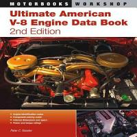 Ultimate American V 8 Engine Data Book  2nd Edition PDF