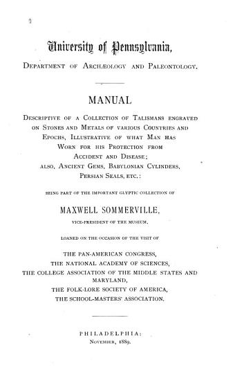 Manual Descriptive of a Collection of Talismans Engraved on Stones and Metals of Various Countries and Epochs  Illustrative of what Man Has Worn for His Protection from Accident and Disease PDF