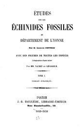 Études sur les échinides fossiles du département de l'Yonne: Terrain jurassique, Volume1