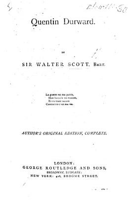Quentin Durward  Author s original edition complete PDF