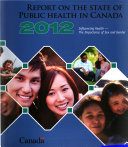 The Chief Public Health Officer's Report on the State of Public Health in Canada