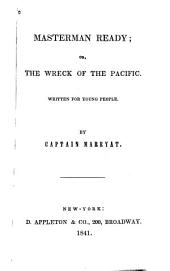 Masterman Ready, Or The Wreck in the Pacific: Written for Young People