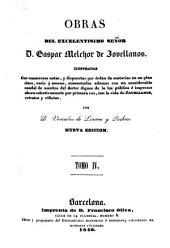 Obras del Excelentísimo señor D. Gaspar Melchor de Jovellanos: Volumen 4
