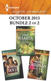 Harlequin Superromance October 2013 - Bundle 2 of 2: An Anthology