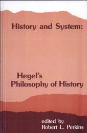 History and System: Hegel's Philosophy of History