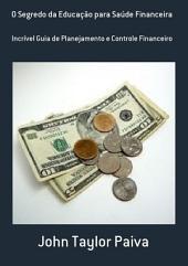 O Segredo Da Educação Para Saúde Financeira