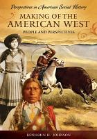 Making of the American West PDF