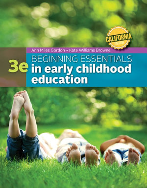 California Edition Beginning Essentials in Early Childhood Education PDF