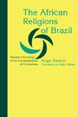 The African Religions of Brazil