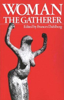 Woman the Gatherer PDF
