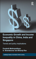 Economic Growth and Income Inequality in China  India and Singapore PDF