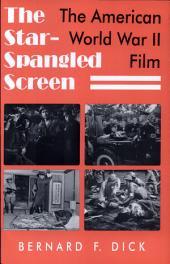 The Star-spangled Screen: The American World War II Film