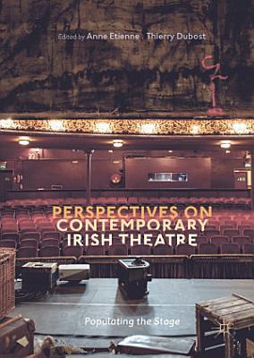 Perspectives on Contemporary Irish Theatre PDF