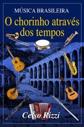 Música brasileira: O chorinho através dos tempos