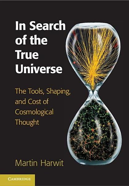 In Search of the True Universe PDF