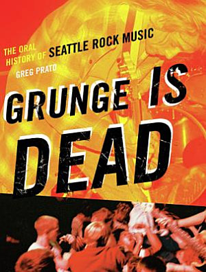Grunge Is Dead