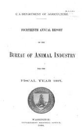 Annual Report of the Bureau of Animal Industry for the Year ...: Volume 14