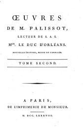 Oeuvres de M. Palissot: lecteur de S.A.S. Mgr. le duc d'Orléans, Volume2