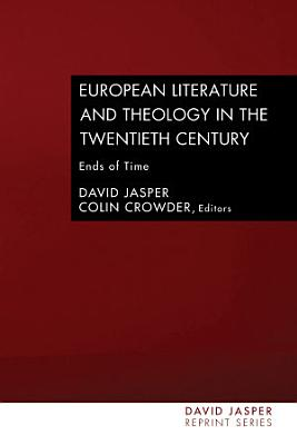 European Literature and Theology in the Twentieth Century