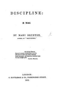 Discipline  a novel  By the author of    Self control    i e  Mary Brunton   Third edition PDF
