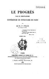 Le progrès par le christianisme: conférences de Notre Dame de Paris, année 1856